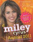 Miley Cyrus Annual: Star of Hannah Montana: 2011 by Posy Edwards (Hardback, 2010)