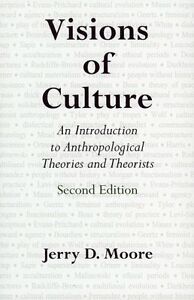 Visions-of-Culture-An-Introduction-to-Anthropological-Theories-and-Theorists-by