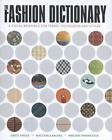The Fashion Dictionary von Emily Angus (2015, Gebundene Ausgabe)