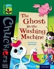 Oxford Reading Tree TreeTops Chucklers: Level 12: The Ghost in the Washing Machine by John Foster (Paperback, 2014)