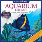 Color with Music Aquarium Dreams von Newbourne Media (2016, Gebundene Ausgabe)