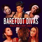 Walk a Mile in My Shoes 9324690086740 by Barefoot Divas CD