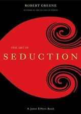 The Art of Seduction by Robert Greene and Joost Elffers (2001, Hardcover)