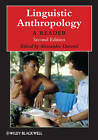 Linguistic Anthropology: A Reader by John Wiley and Sons Ltd (Paperback, 2009)