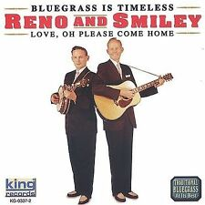 """DON RENO & RED SMILEY, CD """"LOVE, OH PLEASE COME HOME"""" NEW SEALED"""