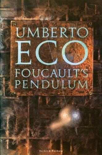 Foucault's Pendulum By Umberto Eco. 9780436140969