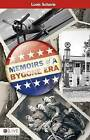 Memoirs of a Bygone Era by Louis R Schavie (Paperback / softback, 2009)