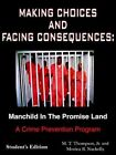 Making Choices and Facing Consequences 9781420889703 Book &h