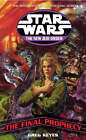 Star Wars: The New Jedi Order - The Final Prophecy by Greg Keyes (Paperback, 2003)