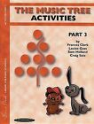 The Music Tree Activities Book: Part 3 by Frances Clark, Louise Goss, Sam Holland, Craig Sale (Paperback / softback, 2001)