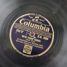 78rpm JO STAFFORD & nelson eddy WITH THESE HANDS / TILL WE MEET AGAIN
