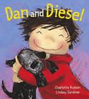 Dan and Diesel by Charlotte Hudson (Paperback, 2006)