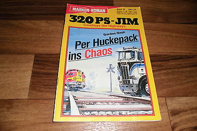 320 PS JIM  # 91 -- PER HUCKEPACK ins CHAOS // Cowboys der Highways