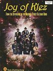 Joy of Klez: From the Repertoire of the Maxwell Street Klezmer Band by Tara Publications (Paperback / softback, 2001)