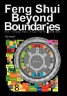 Feng Shui Beyond Boundaries: Your Happy Days Begin Here and Now by Vee Huynh (Hardback, 2012)