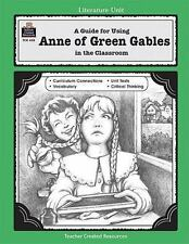 A Guide for Using Anne of Green Gables in the Classroom (Teacher created materi