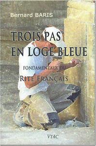 Trois-Pas-en-Loge-Bleue-fondamentaux-du-Rite-Francais