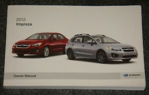 2012 subaru impreza outback owners manual ebay rh ebay com 2014 subaru impreza hatchback owners manual pdf 2014 subaru impreza hatchback owners manual