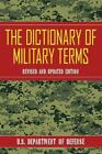 The Dictionary of Military Terms von Defense (2015, Taschenbuch)