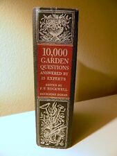 10,000 Garden Questions Answered by 15 Experts Editor F.F. Rockwell 1944 1st Ed.