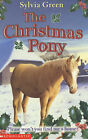 The Christmas Pony by Sylvia Green (Paperback, 2001)