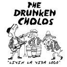 Livin La Vida Loco by The Drunken Cholos (CD, Mar-2001, Hopeless Records)