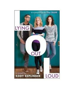 Kody-Keplinger-034-Lying-Out-Loud-A-Companion-to-the-Duff-034