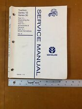 New Holland Tractors Series 10 Amp 30 Volume 6 Service Manual Parts 1213 Amp 14