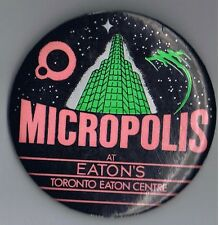 "1980s Micropolis Toronto Eaton Centre 3"" Advertising Pinback Button Canada SciFi"