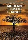 Introduction to Modern Climate Change by Andrew Dessler (2011, Paperback)