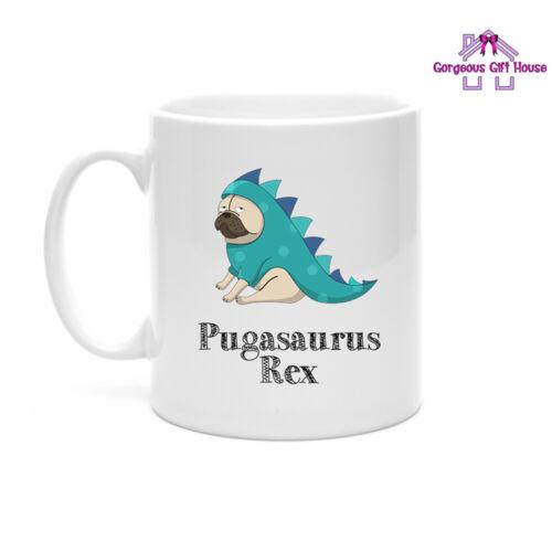 Pug Mug Pugasaurus Rex Pug Lover Mug Pug Fan Gift for Pug Lover Coffee Mug