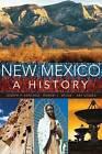 New Mexico: A History by Joseph P Sanchez, Arthur R Gomez, Robert L Spude (Paperback / softback, 2014)