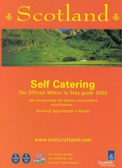 Scotland 2002: Where to Stay - Self Catering (Where to Stay Guides),Scottish To