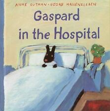 Gaspard in the Hospital (Gaspard and Lisa Books)