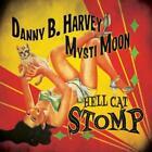 Hell Cat Stomp von Danny B. Harvey (2007)