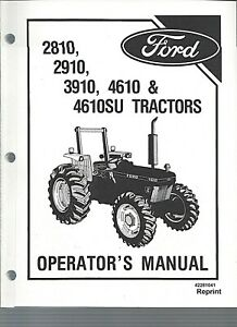Details About Ford 2810 2910 3910 4610su Operator Manual 42281041