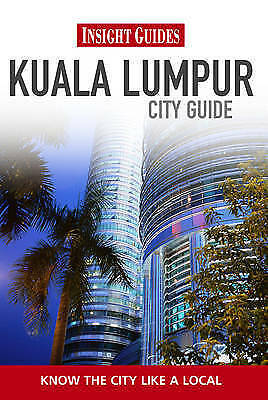1 of 1 - Insight Guides: Kuala Lumpur City Guide (Insight City Guides), Apa, New Book
