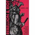 Rebellion and Riot: Popular Disorder in England During the Reign of Edward VI by Barrett L. Beer (Paperback, 2004)