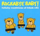 Rockabye Baby - Lullaby Renditions Of Blink 182