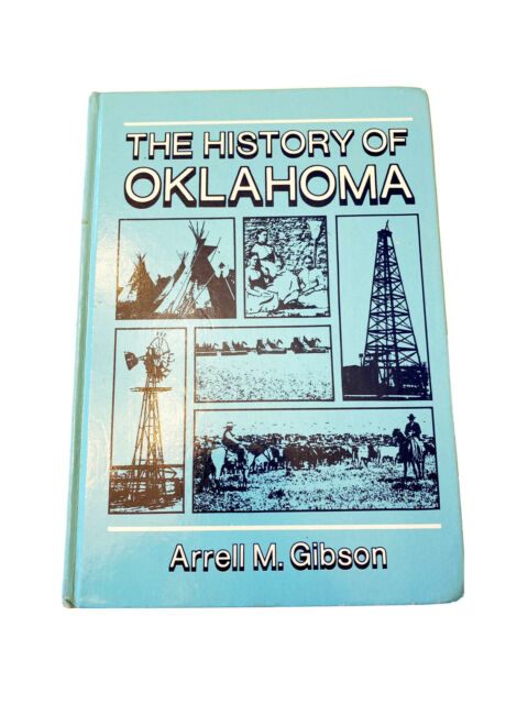 The History of Oklahoma Book~by Arrell M. Gibson~HB~1972~Homeschool HS History