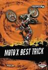 Moto X Best Trick by Patrick G Cain (Paperback / softback)
