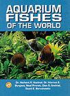 Aquarium Fishes of the World by Glen S. Axelrod, etc. (Hardback, 1998)