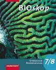 BIOskop 7 / 8. Schülerband. Gymnasium. Niedersachsen von Rainer Hausfeld und Wolfgang Schulenberg (2007, Gebundene Ausgabe)