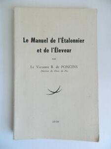 Il Manuale Di L Étalonnier E Di L'Allevatore Per Il Cicomte R. Di Poncins 1959