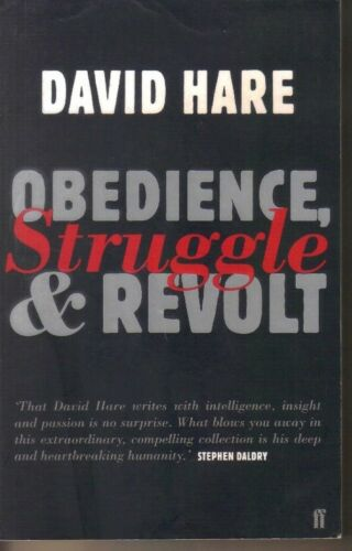 1 of 1 - Obedience, Struggle and Revolt: Lectures on Theatre by David Hare P/B