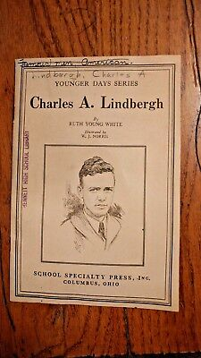 Charles A. Lindbergh By Rurh Young White - School Pamphlet 1931