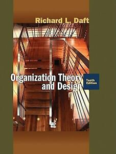 Organization Theory And Design By Richard Daft And Richard L Daft 2009 Hardcover For Sale Online Ebay