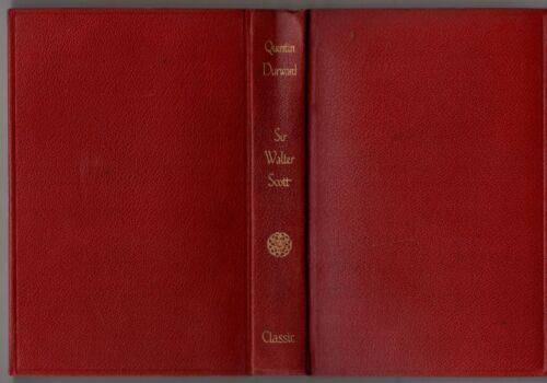 Vintage Alexander Classic Library QUENTIN DURWOOD By SIR WALTER SCOTT