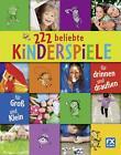 222 beliebte Kinderspiele (2013, Gebundene Ausgabe)