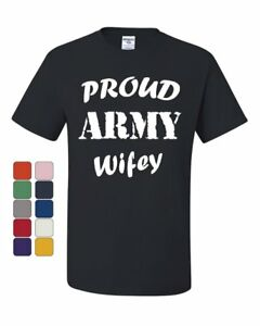 857e07f1 Proud Army Wifey T-Shirt Wife Husband Duty Military Soldier Hero Tee ...